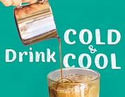Drink cold and cool